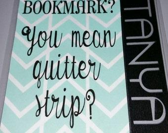 """Bookmark - """"quitter strip"""""""
