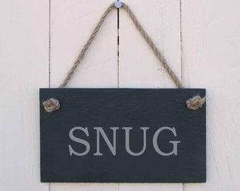 Slate Hanging Sign 'SNUG' (SR508)