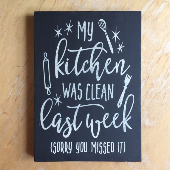 My Kitchen Wall Decor : Kitchen decor humor sign clean wall
