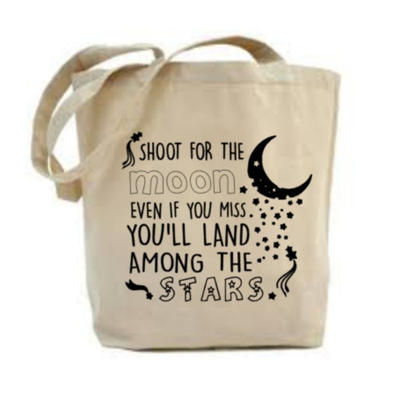 Inspirational Quotes On Pinterest: Inspirational Quote Bag Shoot For The Moon Even If You Miss