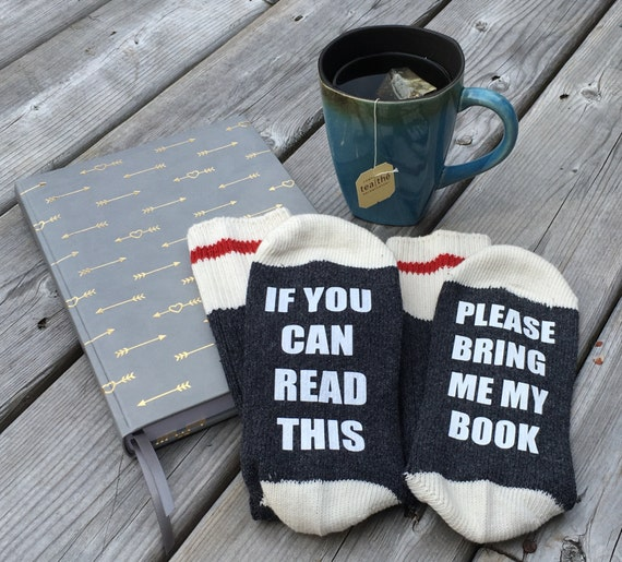 If You Can Read This Please Get Me My BOOK SOCKS, book socks, socks, cotton blend, book, READ, bring me book, tea, coffee, wine