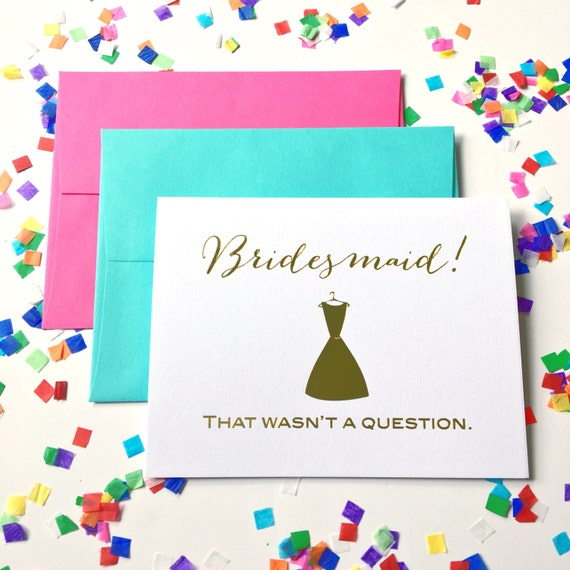 Bridesmaid card, Will you be my bridesmaid card, bridesmaid proposal, fun bridesmaid gift, foil stamped greeting card
