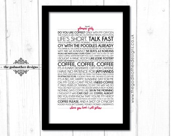 Gilmore Girls - Tv Series - Typography - Quotes & Words - PRINT