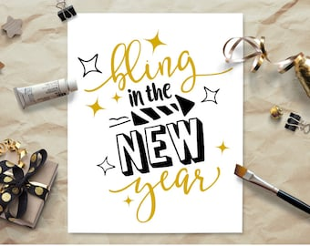 SVG DXF PNG Cut File - Bling In The New Year - Bring In The New Year - New Year's Eve Shirt - Tshirt - Cricut - Silhouette - Cutting Files