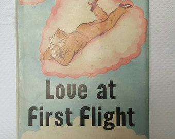 1943 Love At First Flight by Charles Spalding and Otis Carney