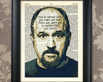 Louis CK Quote, Louis CK Art, Louis CK Print, Louis C K Poster, Louis C K Print, Comedian, Life Philosopher, College Dorm, Stand Up Comedy