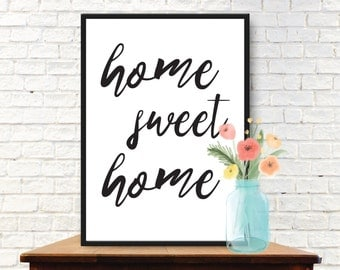 Home Sweet Home - Motivational Print, Inspirational Quote, Office Art, Office Quote, Typography Wall Art, Printable Quote, Motivational Art