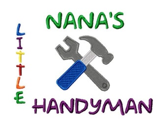 Nana's Little Handyman Solid Fill Machine Embroidery DESIGN NO. 619.....Instant Download
