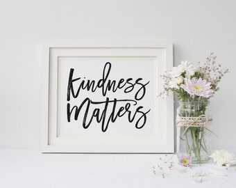 Kindness Matters Handwritten Typography DIY Gallery Wall Art Décor Printable - Instant Download