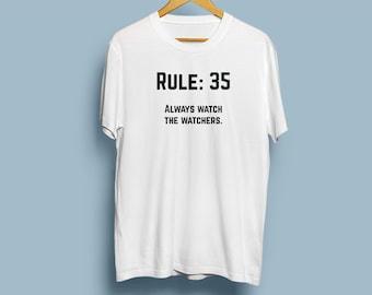 NCIS Leroy Jethro Gibbs' Rules T-shirt - Rule 35 - Always watch the watchers.