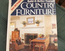 Country Furniture, vintage book, DIY book, woodworking, building book, carpentry book, furniture book, building furniture, Family Handyman