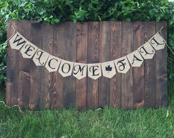 WELCOME FALL BANNER Burlap Banner Custom Banners Welcome Sign Welcome Home Banners and Signs Welcome Fall Bunting Autumn Banner Fall Colors