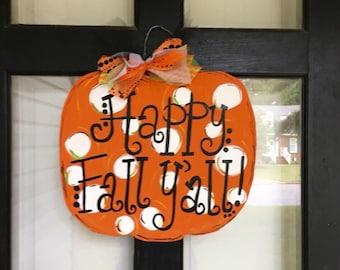 Happy Fall Y'all Pumpkin Wooden Door Hanger
