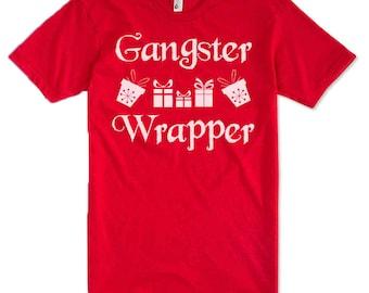 GANGSTER WRAPPER Christmas Shirt. Christmas Adult Unisex T-Shirt. Christmas Tee. Funny Ugly Christmas T-Shirt.