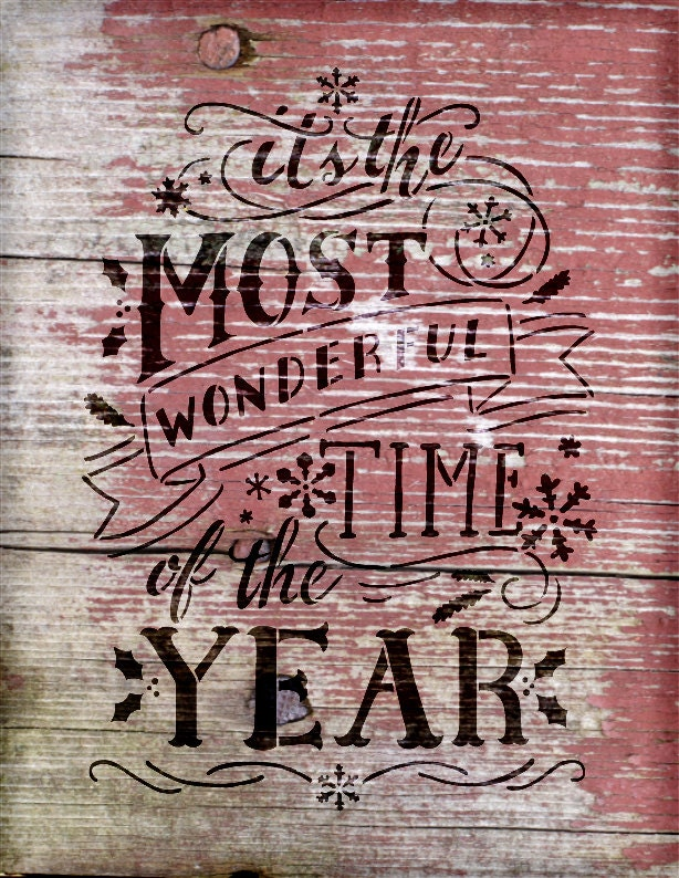 The Most Wonderful Time of The Year - Christmas Stencil - Select Size - STCL1365 - by StudioR12