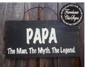 papa gift, papa sign, Papa The Man The Myth The Legend, father's day gift, dad sign, grandpa sign, dad gift, grandpa gift