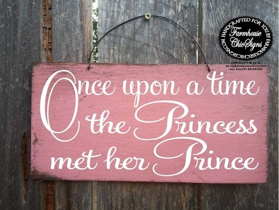 engagement sign, engagement prop, wedding sign, ring bearer sign, rustic wedding decor, once upon a time princess met her prince, 207/223