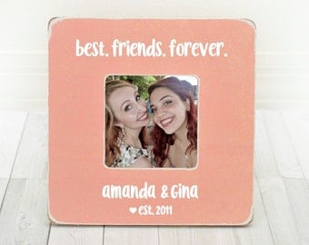 Best Friend Picture Frame Best Friends Picture Frame Best Friend Gift Best Friend Birthday Best Friend Frame Best Friends Forever