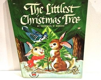 Vintage The Littlest Christmas Tree, Thornton Burgess, Wonder Books, Children's Book, Printed in USA, Copyright 1954