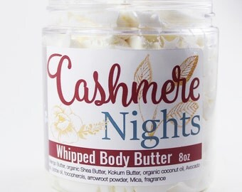 Whipped Body Butter - Cashmere Nights Mad About You  - Body Butter - Whipped Shea Butter - Shea Body Butter - Easter Basket gift for her 8oz