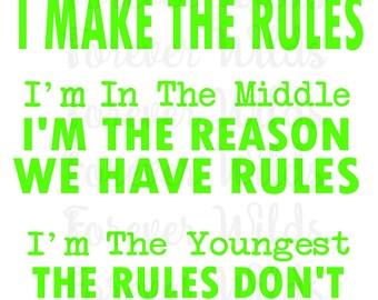 Siblings shirt IRON On file -  Oldest, Rule Maker, Youngest Rules Don't Apply - Set of 3 SVG - SVG File - Sibling svg - im the oldest svg -