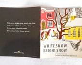 "Vintage ""White Snow Bright Snow"" Scholastic Paperback Book"