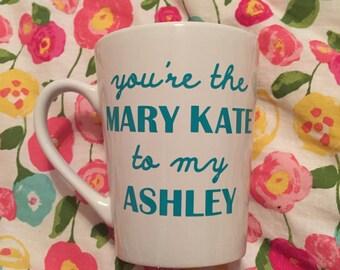 Mary Kate & Ashley Coffee Mug