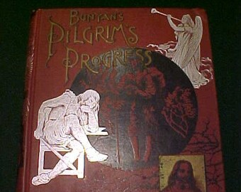 Pilgrims Progress 1890 Altemus Edition Written by Bunyan Illustrated by Barnard