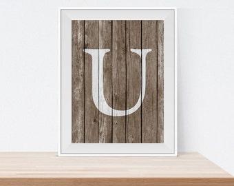 Rustic U Print - Monogram Wall Art - Rustic Home Decor - Wall Decor - Digital Art Print - Typography Print - Letter U Print - Initial Print