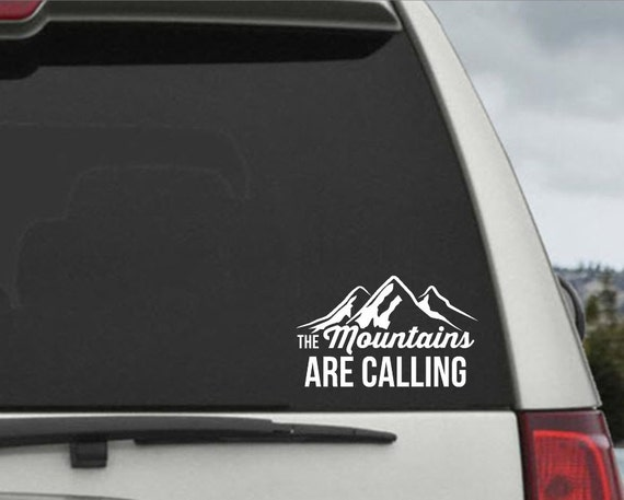 The Mountains are Calling Vinyl Decal - Car Decal - Car Sticker - Laptop Decal - Laptop Sticker