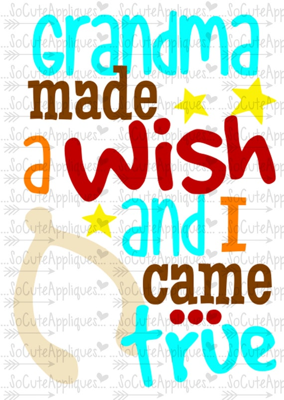 Thanksgiving Svg Grandma Made A Wish And I Came True Cut