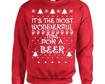 It's the Most Wonderful Time FOR A BEER Christmas Ugly Sweater Crew B110