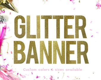 Custom Banner - Wedding Decor - Bachelorette Party Decor - Baby Shower decor - Custom Glitter Banner - Personalised Banner