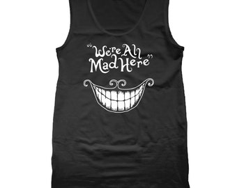 We're All Mad Here Mad Hatter Cat Were All Mad Here Mad Here Mad Hatter Cat Alica And Wonderland Cat Tank Top DT0065