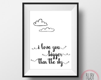 I love you bigger than the sky print