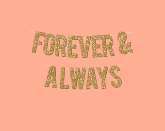 """Gold Sparkly """"FOREVER & ALWAYS"""" Banner - digital printable instant download"""