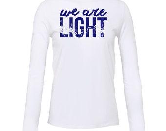 Yoga Shirt - Yoga Clothing - Yoga Long Sleeve Shirt - We are Light