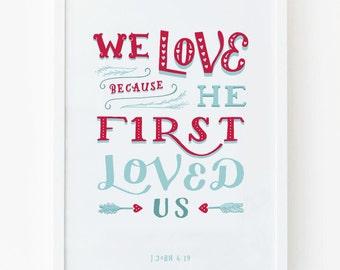 1 John 4:19 Print