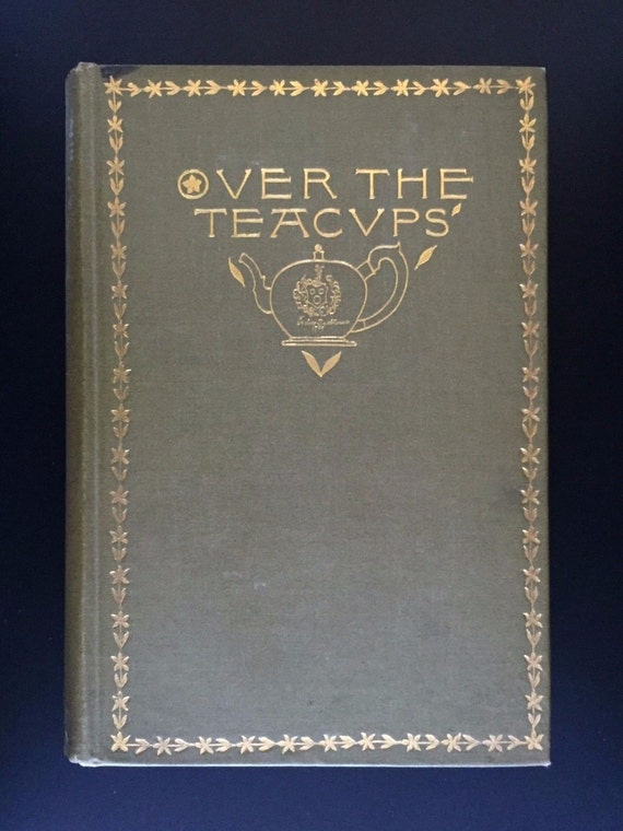 Over the Teacups, Oliver ...