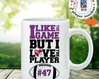 Coffee Mug Football Mom Coffee Cup - Customize Color and Player Number - I Like the Game But I Love the Player Cup