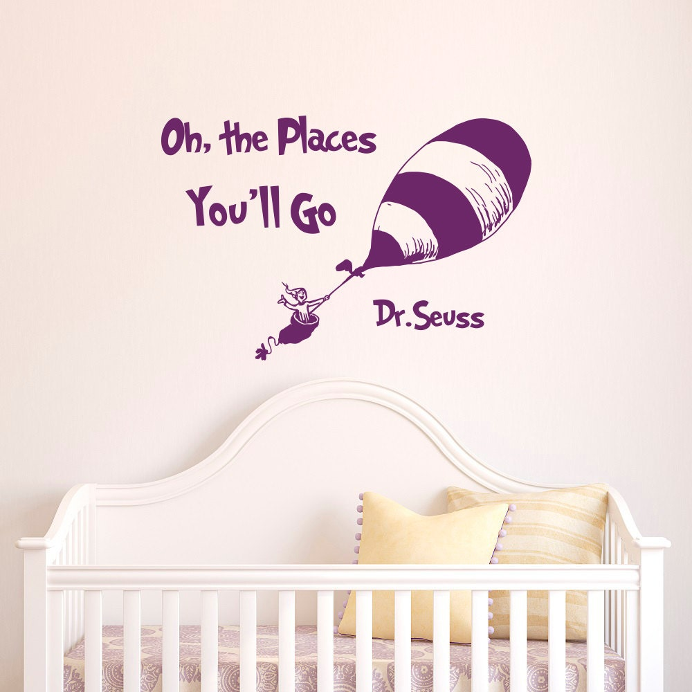 Dr Seuss Quotes Oh The Places You Ll Go Wall By Fabwalldecals