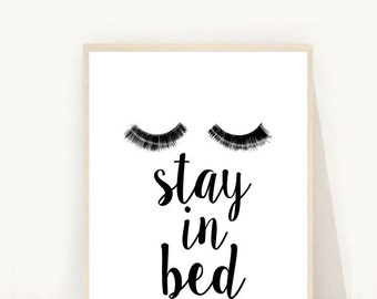 Stay In Bed, Printable Art, Eyelashes, Fashion Print, Minimalist Poster, Typography Art,  Digital Download, Modern Wall Art, Wall Decor