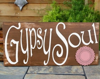 Boho Chic Gypsy Soul Sign Hippy Sign Typography Sign Gypsy Soul Custom Color Orders