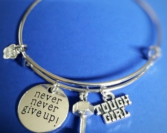 Fitness Jewelry, Never Never Give Up, Tough Girl, Motivational Bracelet, Strength, Exercise Bracelet, Weight Lifting Charm