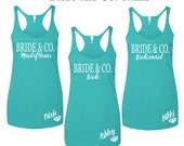 9 Bride and Co. Tanks, Bridesmaid Tanks, Monogrammed Tanks, Bid Day, Big Little gift, Reveal, Bachlorette Gift, Bridal Shower Gift
