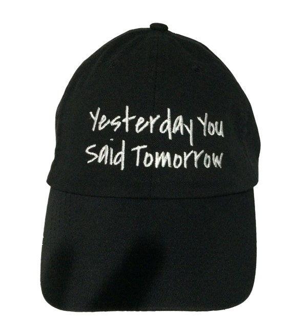Yesterday You Said Tomorrow - Polo Style Ball Cap (Black with White Stitching)