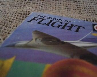 The story of Flight. A Vintage Children's Ladybird Book.
