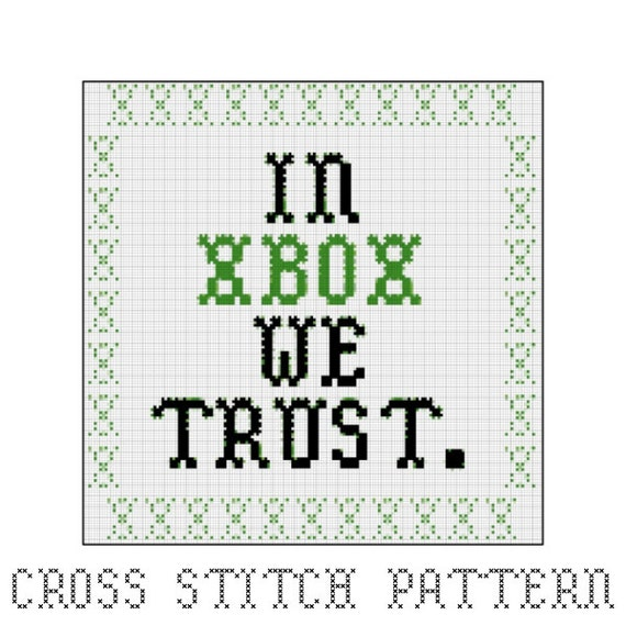 In xbox we trust cross stitch pattern gaming video games