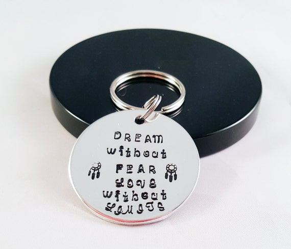 Dream Without Fear Love Without Limits: Items Similar To Dream Without Fear, Love Without Limits