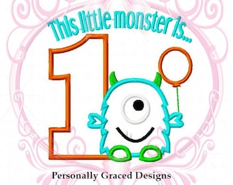 Instant Download This Little Monster is 1 Machine Applique Embroidery Design, 5x7 Monster with Number 1, First Birthday Monster with Balloon